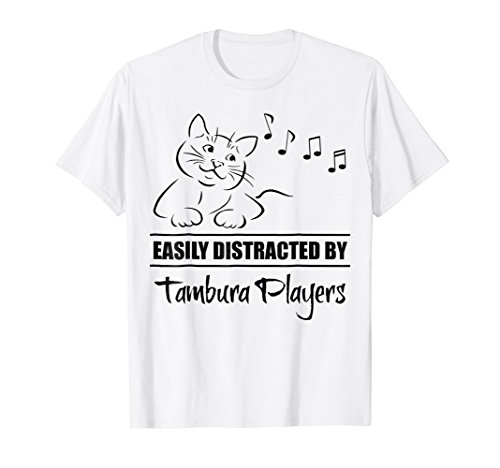 Curious Cat Easily Distracted by Tambura Players T-Shirt