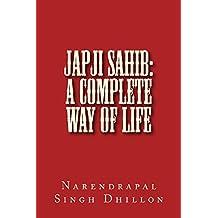 JAPJI Sahib: A Complete Way of Life
