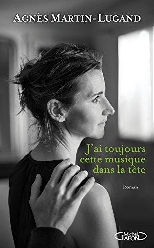 J'ai toujours cette musique dans la tete (French Edition)
