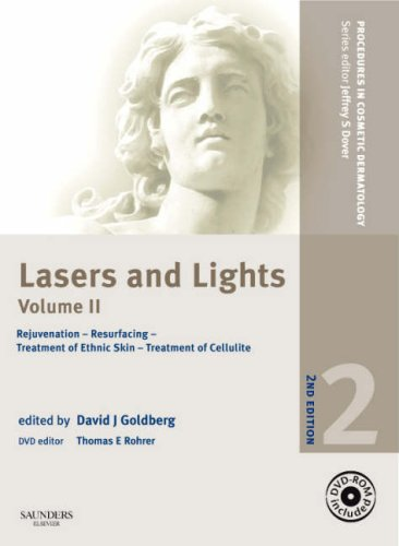 Procedures in Cosmetic Dermatology Series: Lasers and Lights: Volume 2 with DVD: Rejuvenation - Resurfacing - Treatment of Ethnic Skin - Treatment of Cellulite, (Laser Surgery Center)