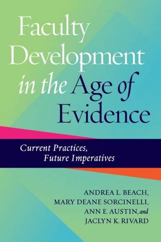Faculty Development in the Age of Evidence: Current Practices, Future Imperatives