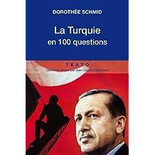 TURQUIE EN 100 QUESTIONS