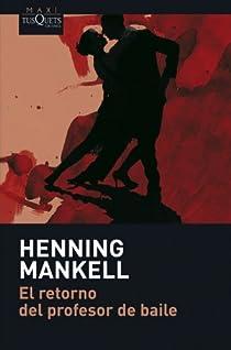 El retorn del professor de ball par Mankell