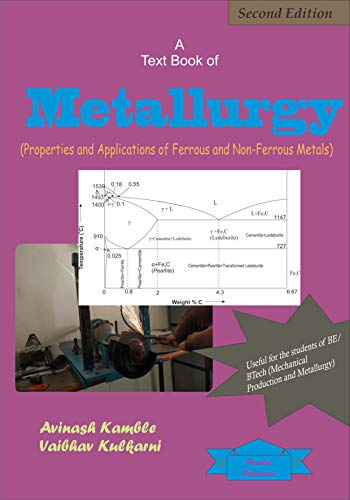 A Text Book of Metallurgy: Properties and Applications of Ferrous and Non-ferrous materials ()