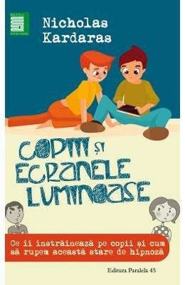 Copiii si ecranele luminoase (Romanian Edition)