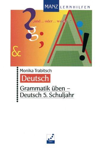 Grammatik üben, Deutsch, neue Rechtschreibung, 5. Schuljahr