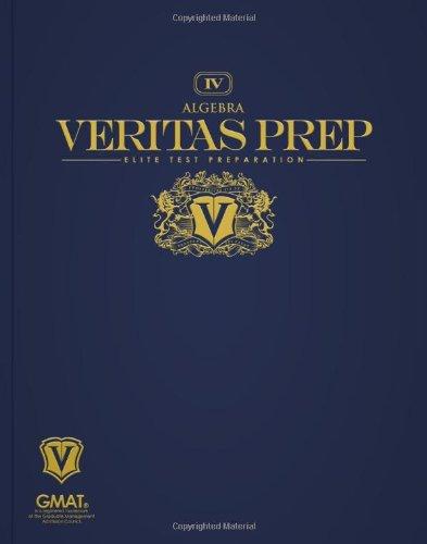 Algebra (Veritas Prep GMAT Series)