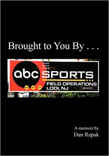 Book Brought to You by . . . by Dan Rapak (2012-12-07)