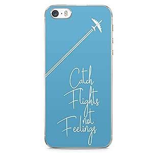 iPhone 5S Transparent Edge Phone case Catch Flights Phone Case Feelings Phone Case Wander Lust iPhone 5 Case with Transparent Frame