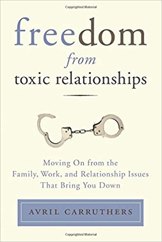 Amazon freedom from toxic relationships moving on from the freedom from toxic relationships moving on from the family work and relationship issues that bring you down 9780399166112 avril carruthers books fandeluxe Choice Image