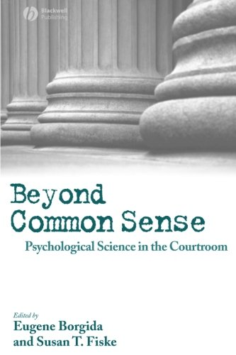Beyond Common Sense: Psychological Science in the Courtroom (Tapa Blanda)
