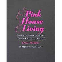 Pink House Living: For people cheating on fashion with furniture