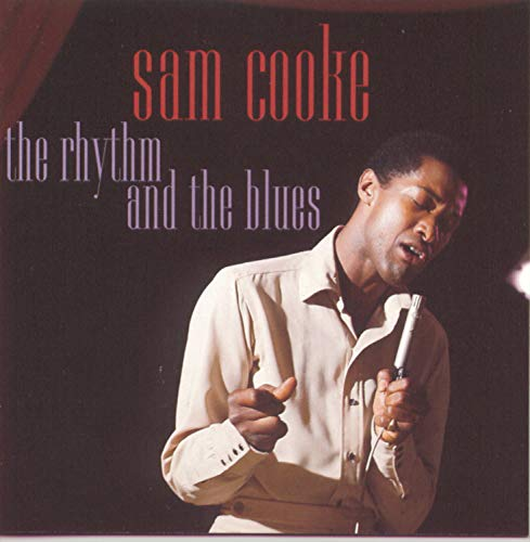 The Rhythm And The Blues (Sam Cooke The Rhythm And The Blues)
