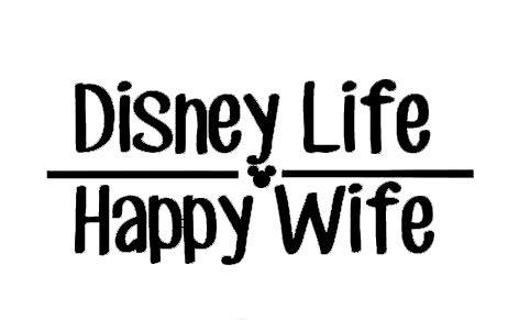 Creative Concepts Ideas Happy Wife Disney Life CCI Decal Vinyl Sticker Cars Trucks Vans Walls Laptop Black 7.5 x 3.75 in CCI2217