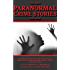 The Best Paranormal Crime Stories Ever Told (Best Stories Ever Told)