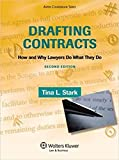 Drafting Contracts: How & Why Lawyers Do What