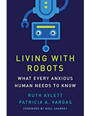 Living with Robots: What Every Anxious Human Needs to Know
