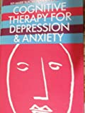 Cognitive Therapy for Depression and Anxiety, Ivy-Marie Blackburn, 0632026367