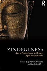 Mindfulness: Diverse Perspectives on its Meaning, Origins and Applications