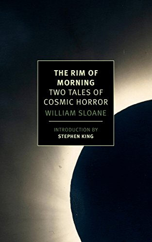 The Rim of Morning: Two Tales of Cosmic Horror (New York Review Books - Dark Rim