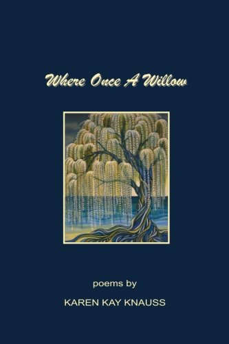 Where Once A Willow: They heard
