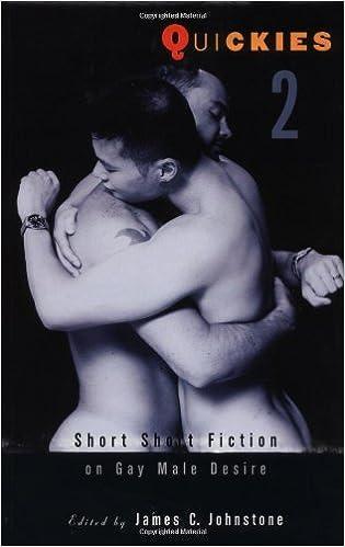 Quickies 2: Short Short Fiction on Gay Male Desire (v. 2)