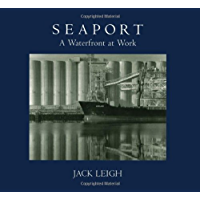 Seaport: A Waterfront at Work book cover