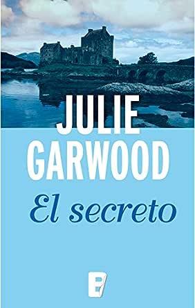 El secreto (Maitland 1) eBook: Garwood, Julie: Amazon.es