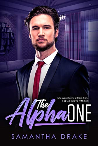 The Alpha One: BWWM, Alpha Male, Billionaire Romance (Relatives From Money Book 1) by [ Drake, Samantha, Club, BWWM ]