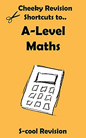 alevel maths revision cheeky revision shortcuts ebook
