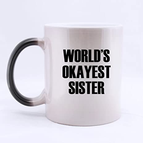 Amazon morphing mug simple worlds okayest sister heat morphing mug simple worlds okayest sister heat sensitive color changing mug coffee mugs 11 ounces solutioingenieria Choice Image