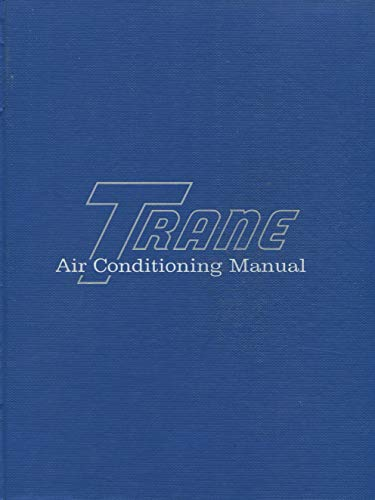 (Trane Air Conditioning Manual)