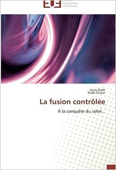 Book La fusion contrôlée: À la conquête du soleil...