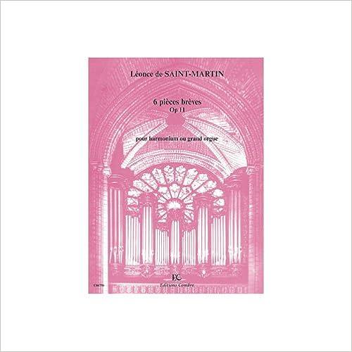 Pieces Breves Harmonium Ou Grand Orgue 6 Op.11 -