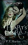 Thy Heart's Desire: Eternal Love Bite's, Vhampier's Realm (Saint's Grove Book 12)