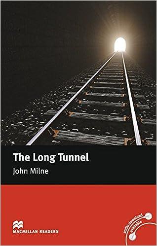 Milne, J: Long Tunnel: Amazon.es: John Milne: Libros en idiomas ...