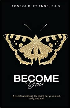 Pdf download ebook become you a transformational blueprint for book become you a transformational blueprint for your mind body and soul malvernweather Choice Image