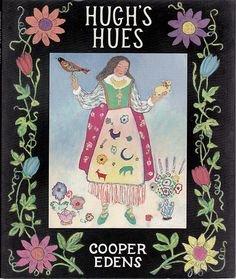 Hugh's Hues, Edens
