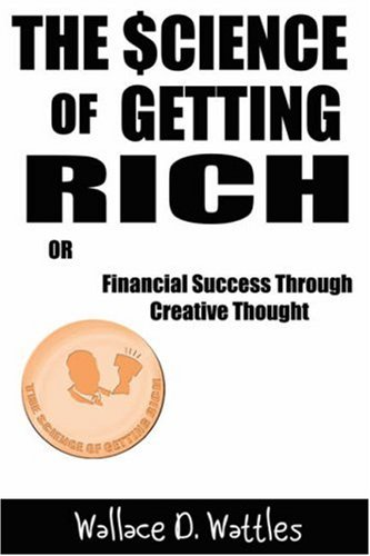 The Science of Getting Rich (Barnes & Noble Library of Essential Reading): Financial Success Through Creative Thought