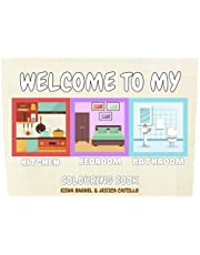 Welcome to my home!: A Coloured By Me Book