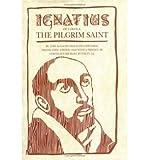 img - for [Ignatius of Loyola] (By: Jose Ignacio Tellechea Idigoras) [published: October, 1994] book / textbook / text book