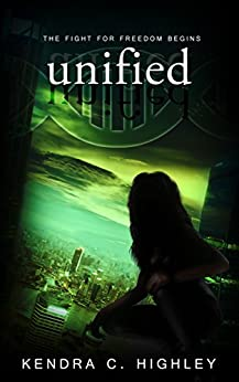 Unified (Unstrung Book 3) by [Highley, Kendra C.]