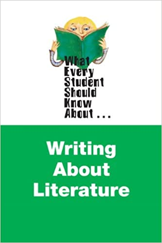 Amazon what every student should know about writing about what every student should know about writing about literature what every student should know about wesska series 1st edition fandeluxe Image collections