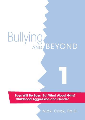 Boys Will Be Boys But What About Girls Childhood Aggression and Gender [並行輸入品]   B07F2BNTF3