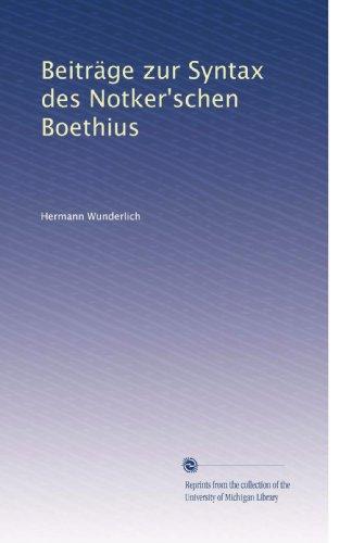 Beiträge zur Syntax des Notker'schen Boethius (German Edition)