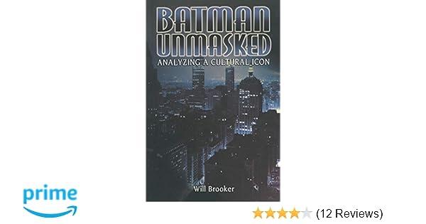 Amazon.com: Batman Unmasked: Analyzing a Cultural Icon ...