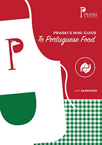 Praski's Mini-Guide to Portuguese Food (Mini Food Guides) by Jan Sandford