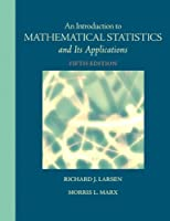 Introduction to Mathematical Statistics and Its Applications, 5th Edition