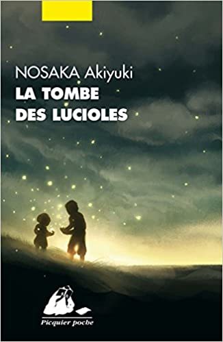 La tombe des lucioles - Nosaka Akiyuki