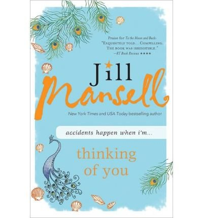 Read Online By Jill Mansell - Thinking of You (2013-05-22) [Paperback] PDF